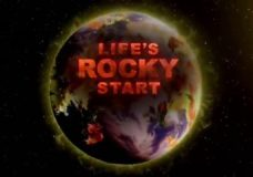 Life's Rocky Start – PBS/NOVA (2016)
